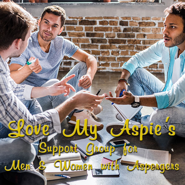 Love My Aspies for Men & Women with Aspergers